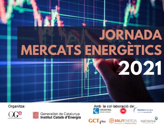 JORNADA MERCATS ENERGÈTICS 2021